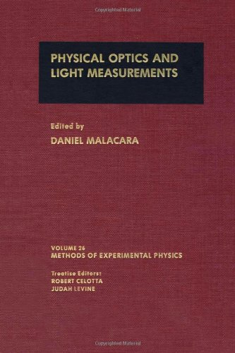 Physical Optics and Light Measurements, (Methods in Experimental Physics Volume 26 )