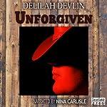 Unforgiven | Delilah Devlin