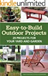 Easy-to-Build Outdoor Projects: 29 Pr...
