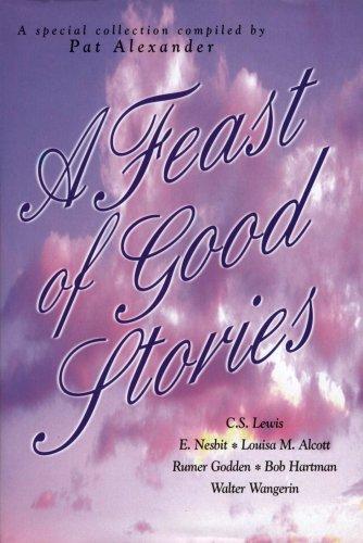 Feast of Good Stories, Alexander,Pat