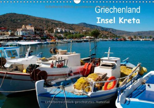 Griechenland - Insel Kreta (Wandkalender 2014 DIN A3 quer): Dreams of Greece (Monatskalender, 14 Seiten)