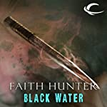 Black Water: A Jane Yellowrock Story (       UNABRIDGED) by Faith Hunter Narrated by Khristine Hvam