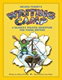 img - for Melissa Forney's Writing Camp, A Reader's Theater Adventure for Young Writers book / textbook / text book