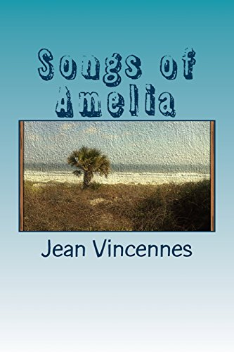 Songs of Amelia: Poetry inspired by the beaches of Amelia Island