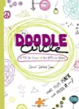 The Doodle Circle: A Fill-In Journal for Bffs to Share: A Creative Round-Robin for Girls
