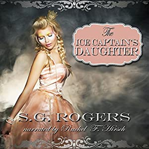 The Ice Captain's Daughter Audiobook