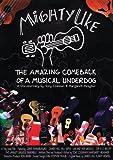 Mighty Uke - The Amazing Comeback Of A Musical Underdog