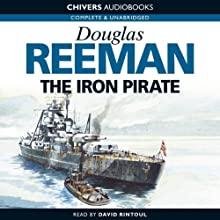 The Iron Pirate Audiobook by Douglas Reeman Narrated by David Rintoul