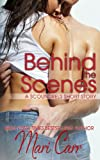 Behind the Scenes (Scoundrels Short Stories Book 1)