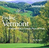 img - for Finding Vermont by Tom Slayton (2003-01-01) book / textbook / text book