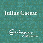 SPAudiobooks Julius Caesar (Unabridged, Dramatised) | [William Shakespeare]