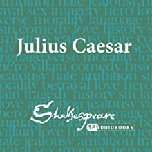 SPAudiobooks Julius Caesar (Unabridged, Dramatised) Audiobook by William Shakespeare Narrated by Gregory Cox, Colin Campbell