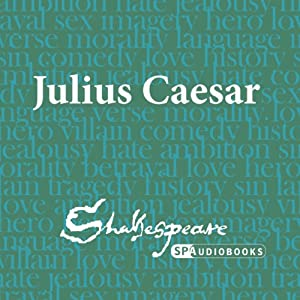 SPAudiobooks Julius Caesar (Unabridged, Dramatised) Audiobook