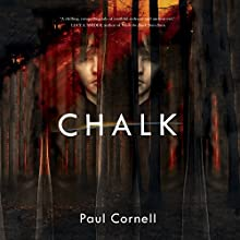 Chalk: A Novel Audiobook by Paul Cornell Narrated by Jonathan Broadbent