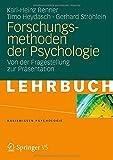 Forschungsmethoden der Psychologie: Von der Fragestellung zur Präsentation (Basiswissen Psychologie)