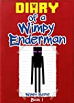 Diary of a Wimpy Enderman: Book 1 (An...
