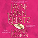 Grand Passion Audiobook by Jayne Ann Krentz Narrated by Richard Ferrone