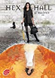Hex Hall - Tome 2 - Le maléfice