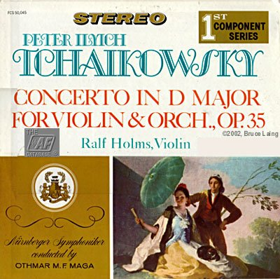 Tchaikovsky violin concerto in D major, Op35 / Ralf Holms violin / Nurnberger Symphoniker, Othmar M.F. Maga conductor / vinyl LP / First Component Series FCS 50045