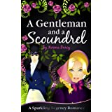 A Gentleman and a Scoundrel (The Regency Gentlemen Series)