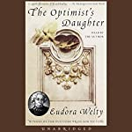 The Optimist's Daughter | Eudora Welty