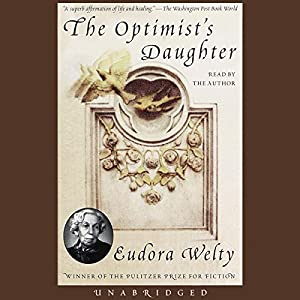 The Optimist's Daughter Audiobook
