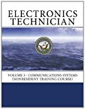 Electronics Technician: Volume 3 - Communications Systems (NONRESIDENT TRAINING COURSE) deals and discounts