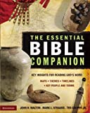 The Essential Bible Companion: Key Insights for Reading God's Word (Essential Bible Companion Series) (0310266629) by Walton, John H.