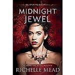 Midnight Jewel: The Glittering Court, Book 2 | Richelle Mead