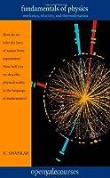 Fundamental of Physics - Mechanics, Relativity, and Thermodynamics
