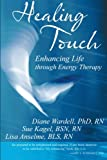 img - for Healing Touch: Enhancing Life through Energy Therapy book / textbook / text book