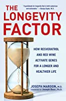 The Longevity Factor: How Resveratrol and Red Wine Activate Genes for a Longer and Healthier Life