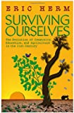 Surviving Ourselves: The Evolution of Community, Education, and Agriculture in the 21st Century