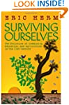 Surviving Ourselves: The Evolution of...