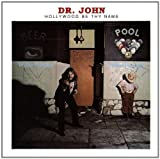 echange, troc Dr John - Hollywood Be Thy Name