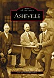 img - for Asheville (NC) (Images of America) by Douglas Stuart McDaniel (April 28,2004) book / textbook / text book
