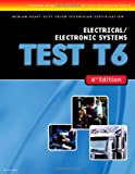 ASE Test Prep: Medium/Heavy Duty Truck: T6 Electrical and Electronic Systems - 1418048348