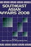 Southeast Asian Affairs 2008