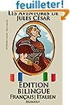 Apprendre l'italien: �dition bilingue...
