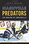 Nashville Predators: The Making of Sm...