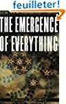 The Emergence of Everything: How the...