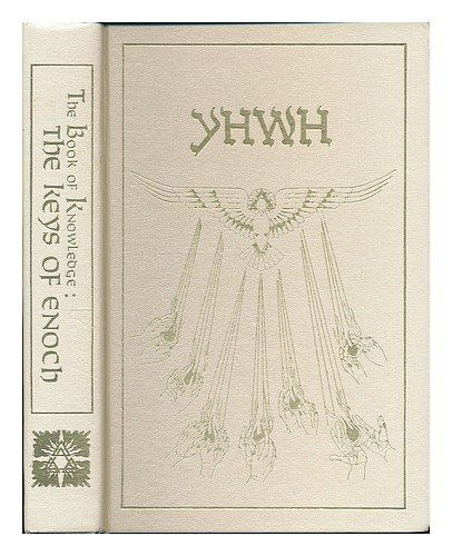 The Book of Knowledge: The Keys of Enoch, by J.J. Hurtak