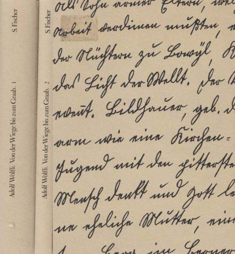 Von der Wiege bis zum Graab. Oder Durch arbeiten und schwitzen, leiden, und Drangsal bettend zu Fluch. Schriften 1908 - 1912