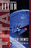 img - for Star Trek: Titan: Absent Enemies book / textbook / text book