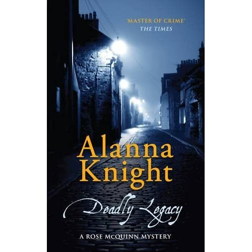 Deadly Legacy by Alanna Knight