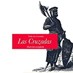 Las Cruzadas: Historia completa [The Crusades: The Complete History]: Todas las batallas [The Battles] |  Online Studio Productions