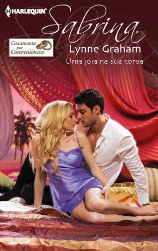 Lynne Graham - Uma joia na sua coroa
