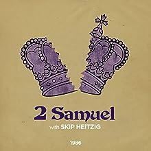 10 2 Samuel - 1986  by Skip Heitzig Narrated by Skip Heitzig