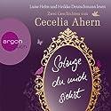 Solange du mich siehst: Zwei Erzählungen Hörbuch von Cecelia Ahern Gesprochen von: Luise Helm, Heikko Deutschmann