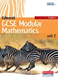 Edexcel GCSE Modular Mathematics: Higher Unit 2 Student Book (Edexcel Gcse Mathematics S.)